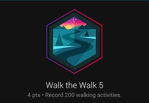 Walk the Walk 5 badge